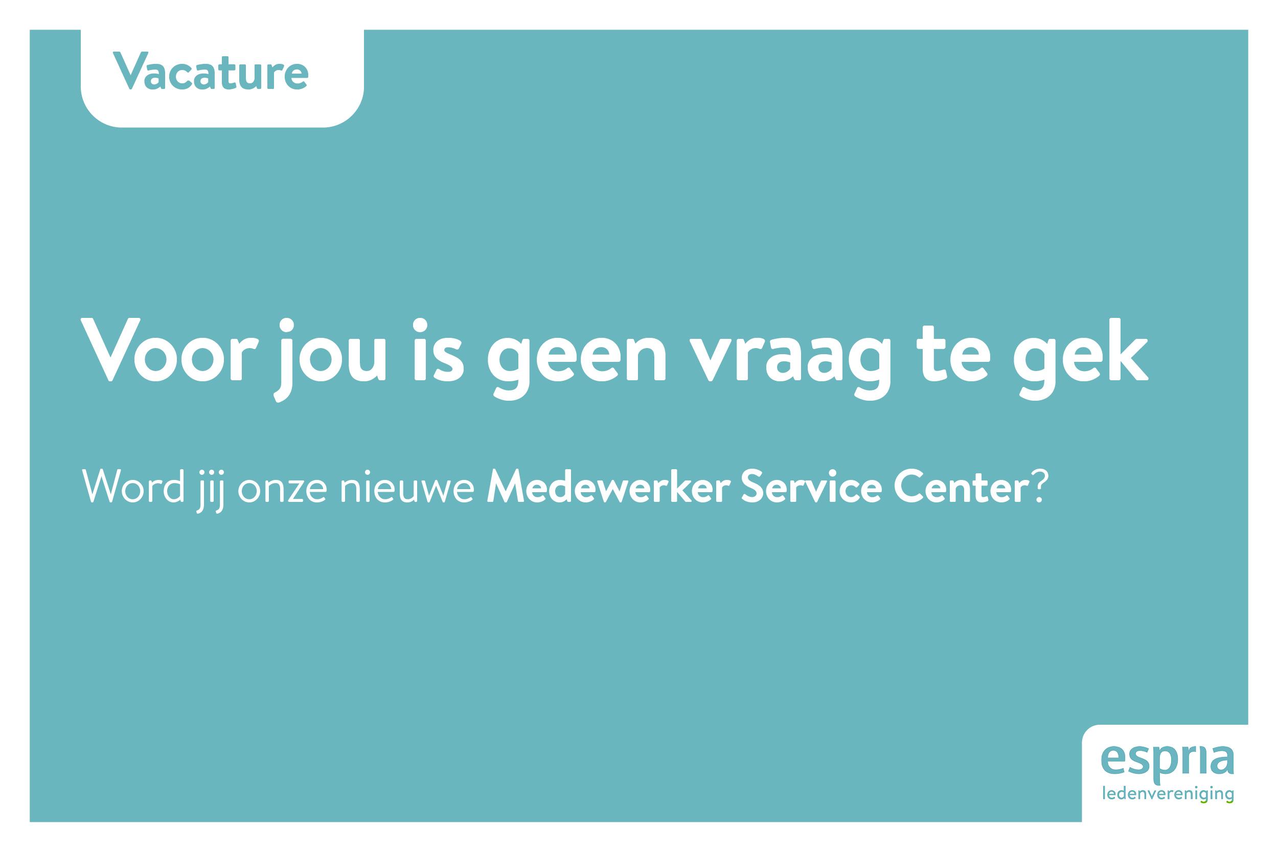 Vacature Medewerker Service Center
